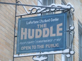 LaFortune Student Center Huddle Sign